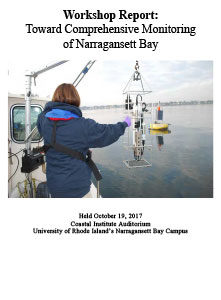Workshop Report: Toward Comprehensive Monitoring of Narragansett Bay